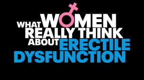 What women are actually thinking when you get erectile dysfunction