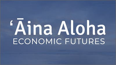 Graphic of ʻĀina Aloha Economic Futures logo on a blue background