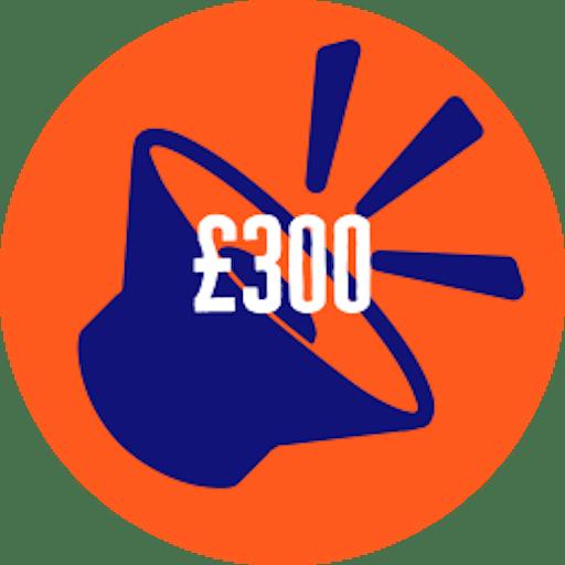 Raised £300