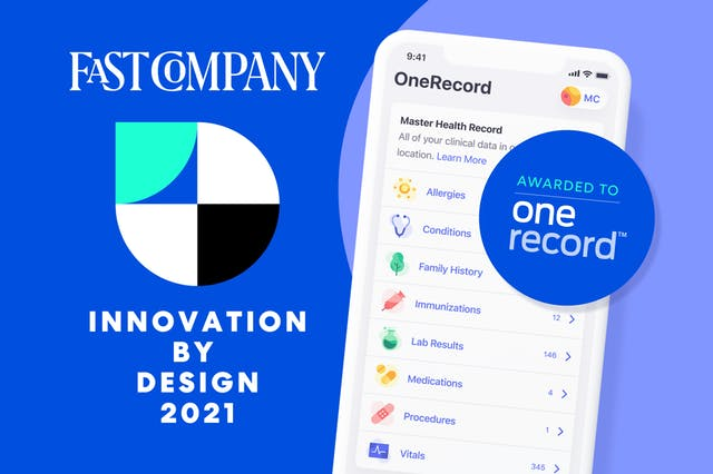 OneRecord - Fast Company's 2021 Innovation by Design Award