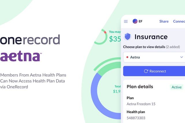 Now Members from Aetna Health Plans Can Access Clinical, Financial, and Formulary Data with OneRecord