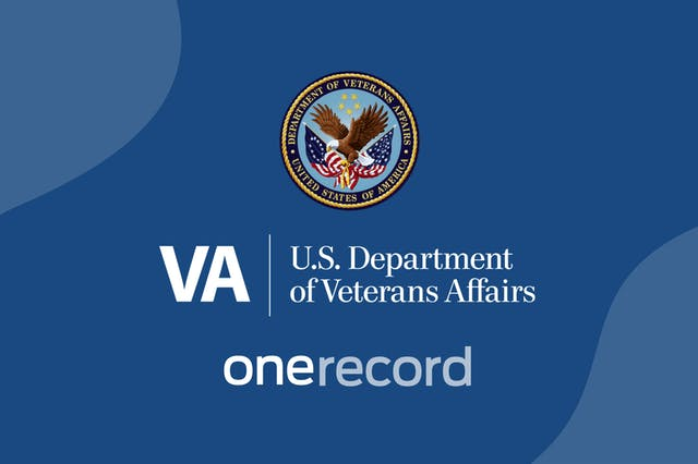 U.S. Department of Veterans Affairs Activates OneRecord to Deliver Digital Medical Records to Veterans Nationwide