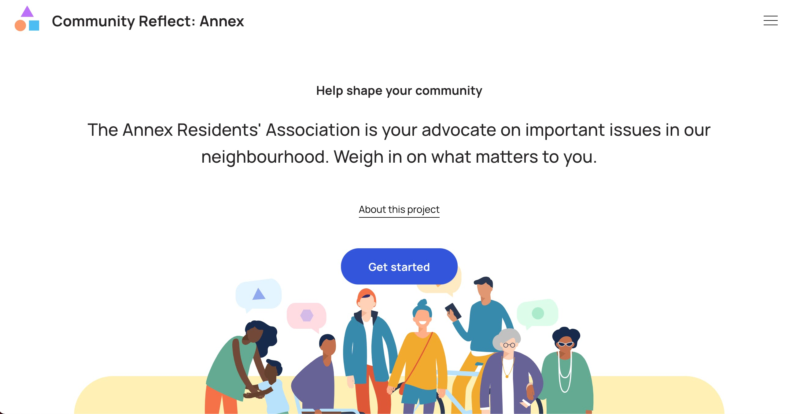 """Homepage of Community Reflect tool. Reads: """"Community Reflect: Annex. Help shape your community. The Annex Resident's Association is your advocate on important issues in our neighbourhood. Weigh in on what matters to you."""""""