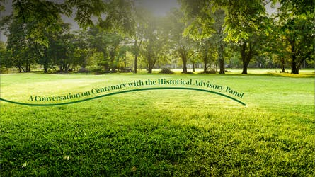 A Conversation on Centenary with the Historical Advisory Panel