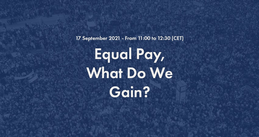 2021 International Equal Pay Day Online Event: Equal Pay, What Do We Gain?