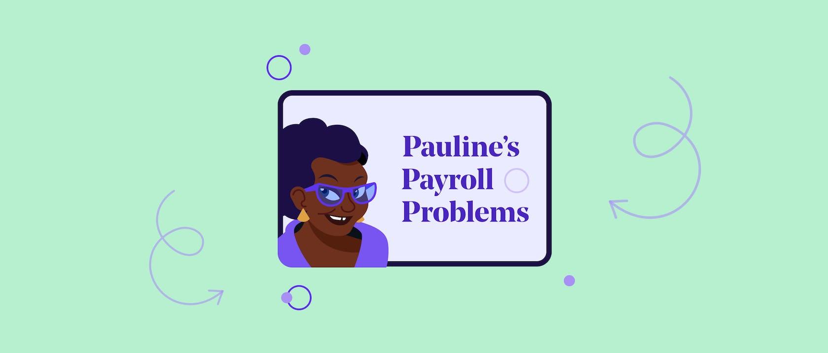 Pauline's Payroll Problems: Payroll Journals