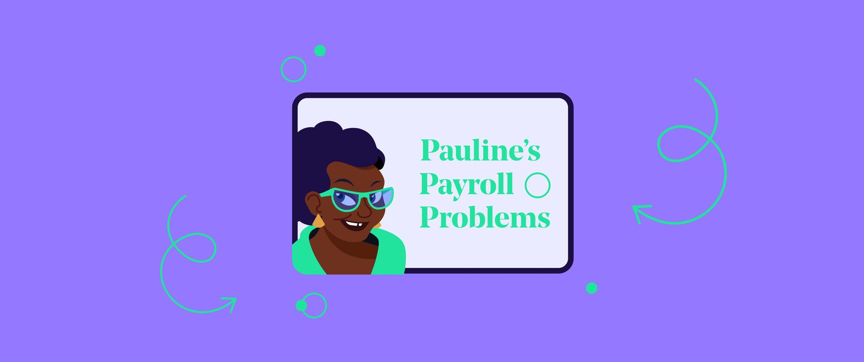 Pauline's Payroll Problems – End of Tax Year.