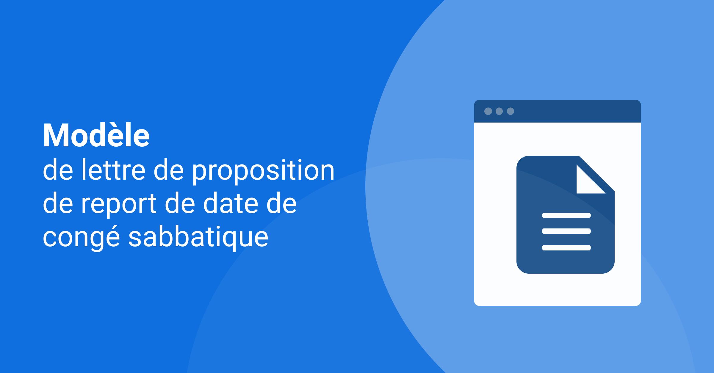 Modèle de lettre de proposition de report de date de congé sabbatique