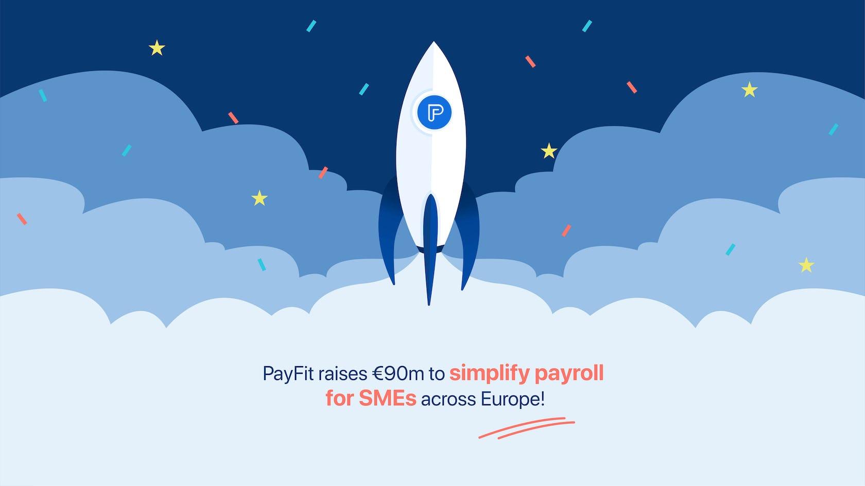 PayFit raises €90 million.