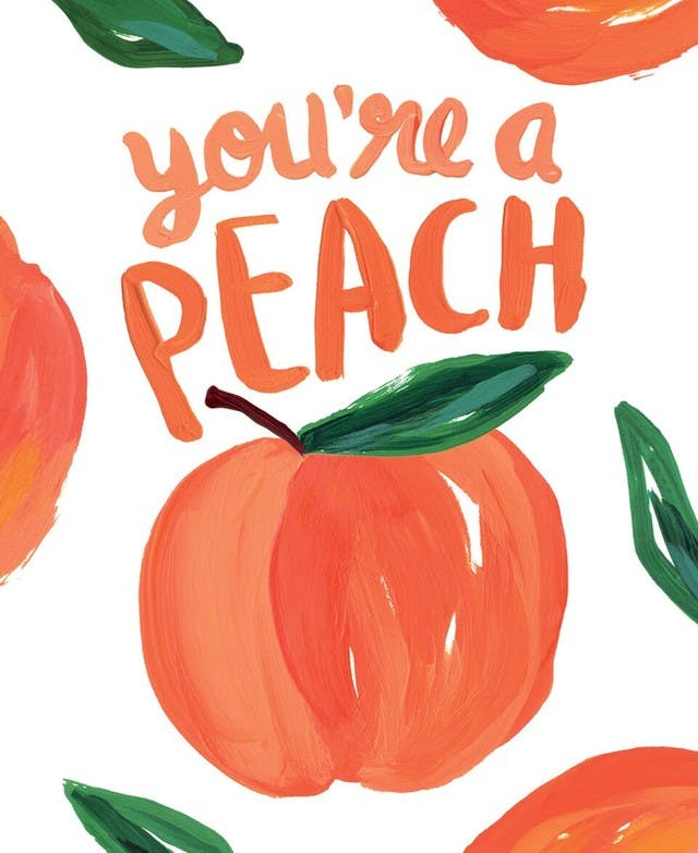 postcard print with painted peaches and the phrases you're a peach