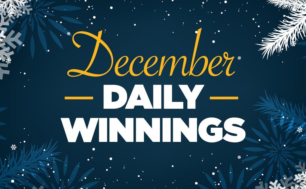 December Daily Winnings