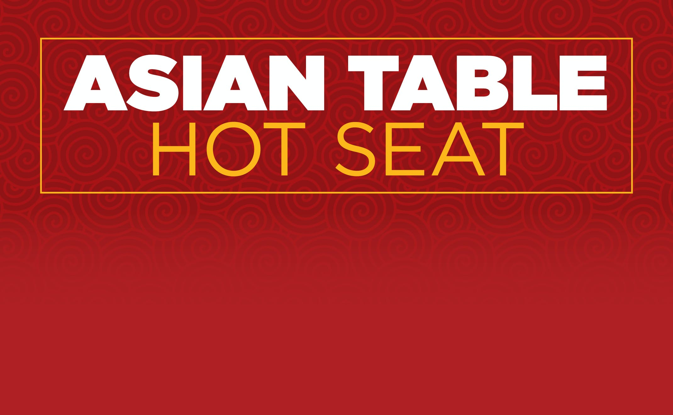 Asian Table Game Hot Seat