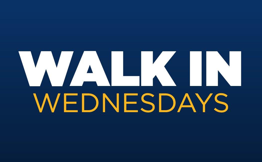Walk In Wednesdays
