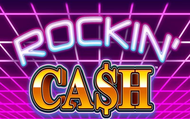 ROCKIN' CASH