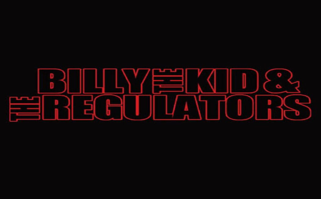 Billy the Kid and the Regulators