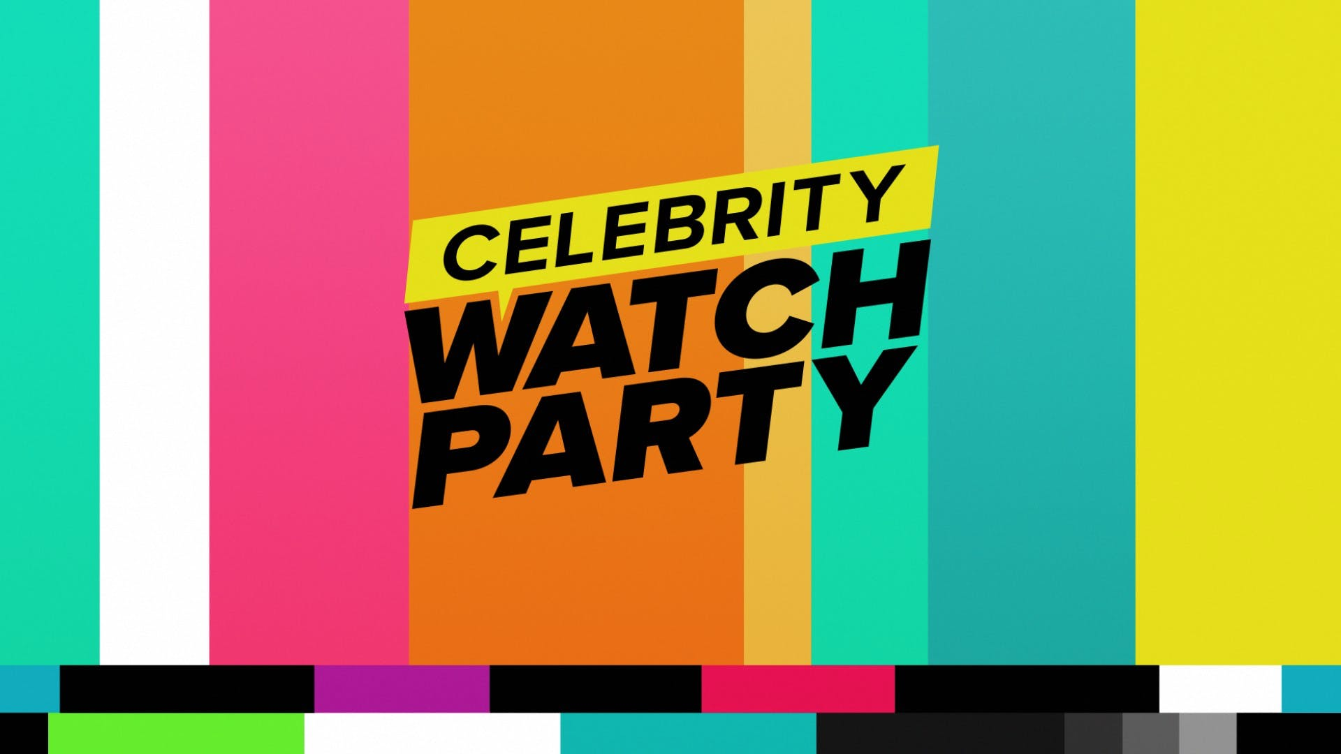 Poster for the television show 'Celebrity Watch Party'
