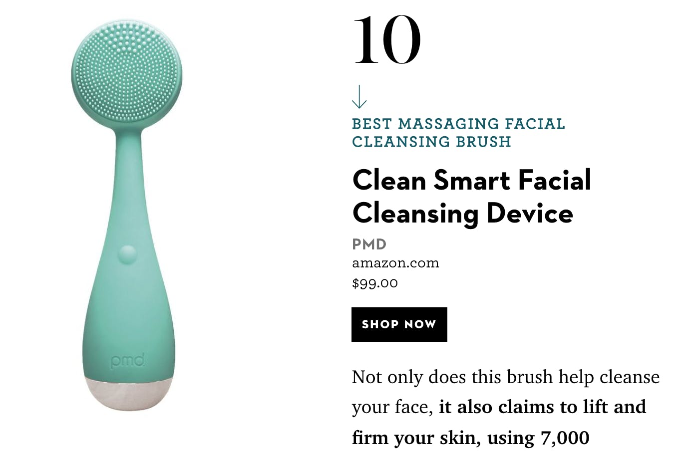 Excerpt from Good Housekeeping article featuring the PMD Clean in Teal. Click the link below to read the article.