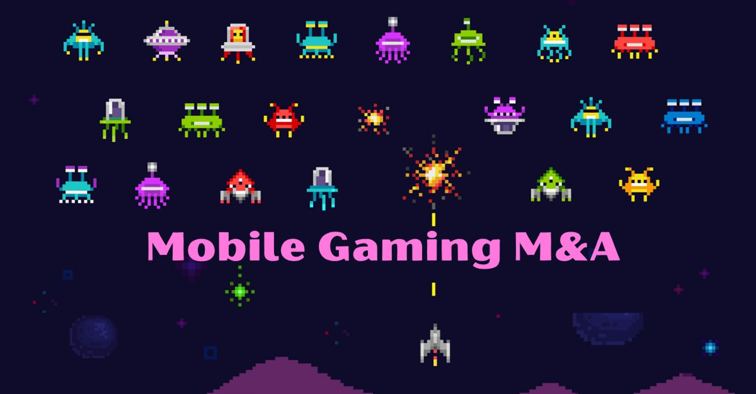 Mobile Gaming M&A