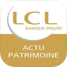 Appli Actu Patrimoine - LCL Banque Privée