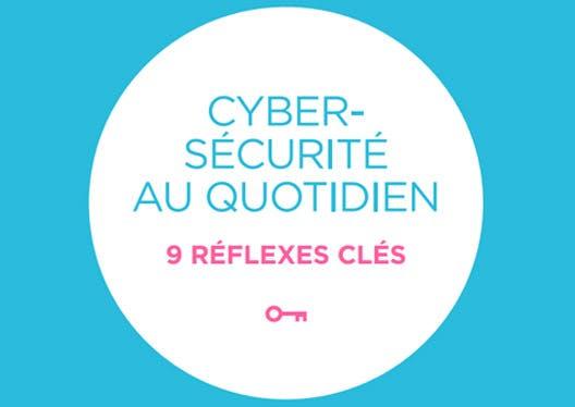 Les clés de la cyber-sécurité