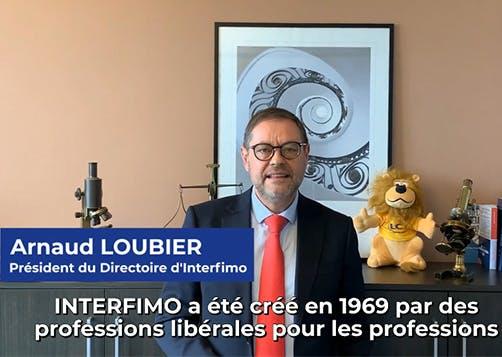Interview Arnaud Loubier Président du Directoire d'Interfimo : LCL Professionnel