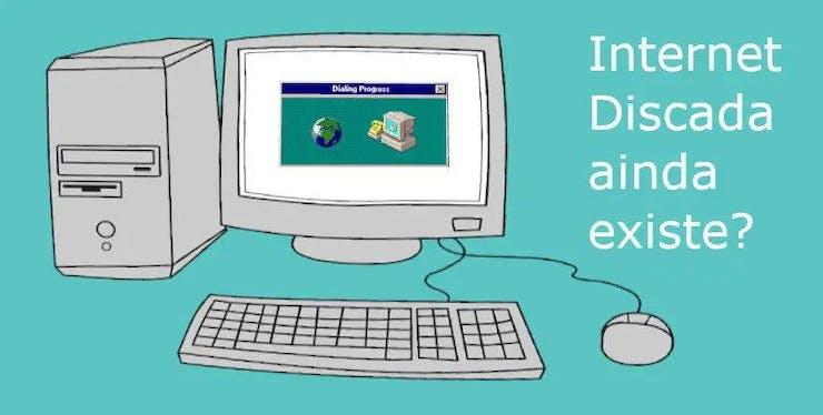 Internet Discada | Saiba como funciona e quem usa