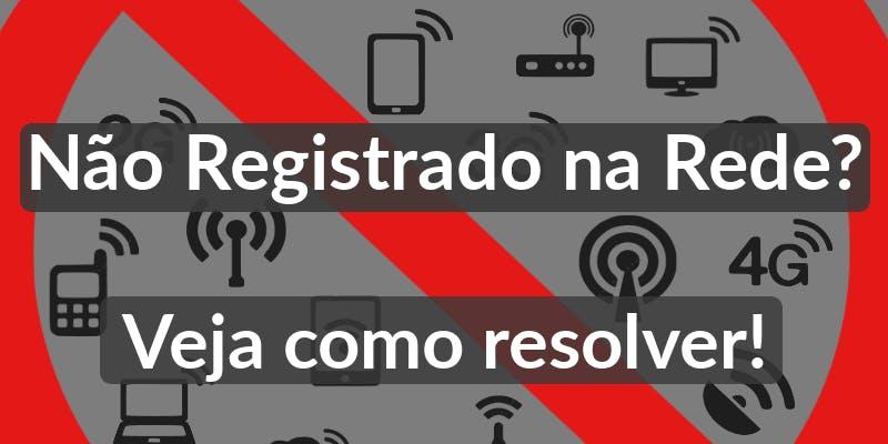 Não registrado na rede