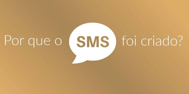 por que o sms foi criado?