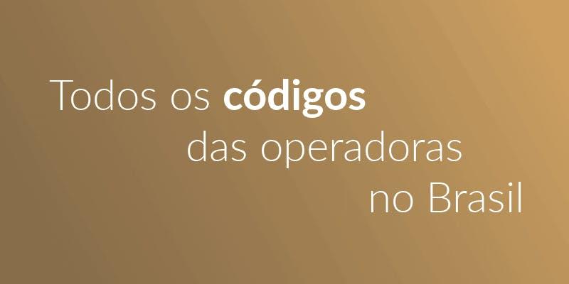 todos os codigos das operadoras no brasil