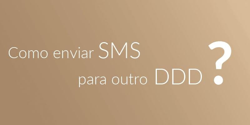 como enviar sms para outro ddd