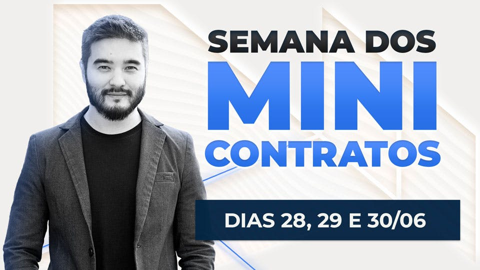 Semana dos Mini Contratos 2021 do Portal do Trader - Dias 28, 29 e 30 de Junho de 2021