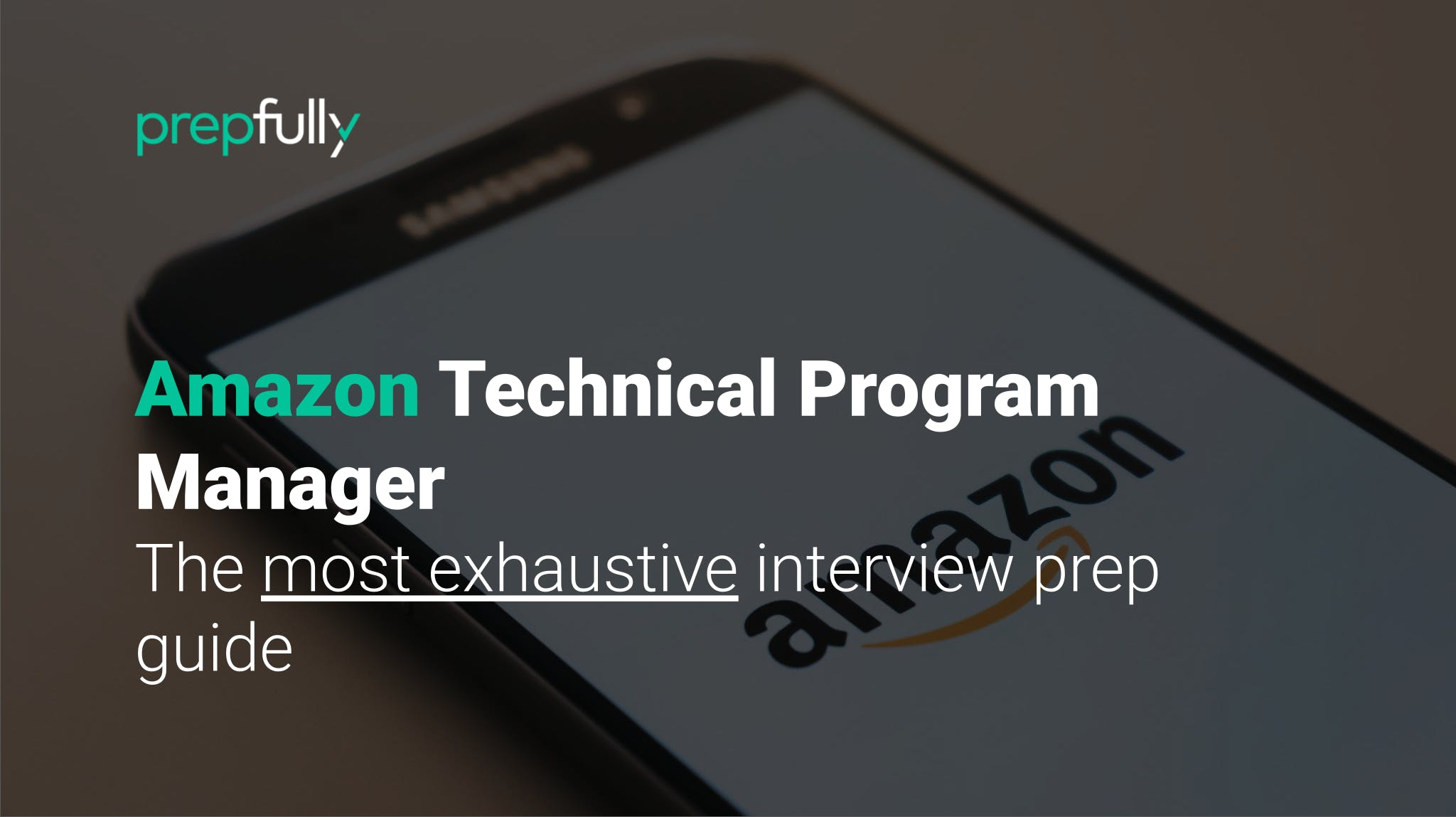 Interview guide for Amazon Technical Program Manager