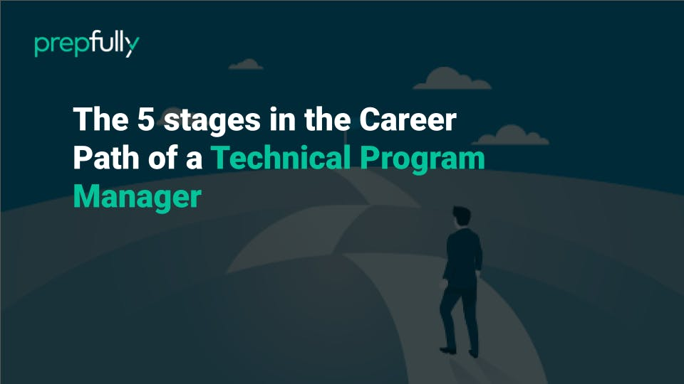 5 stages in the career path of a technical program manager