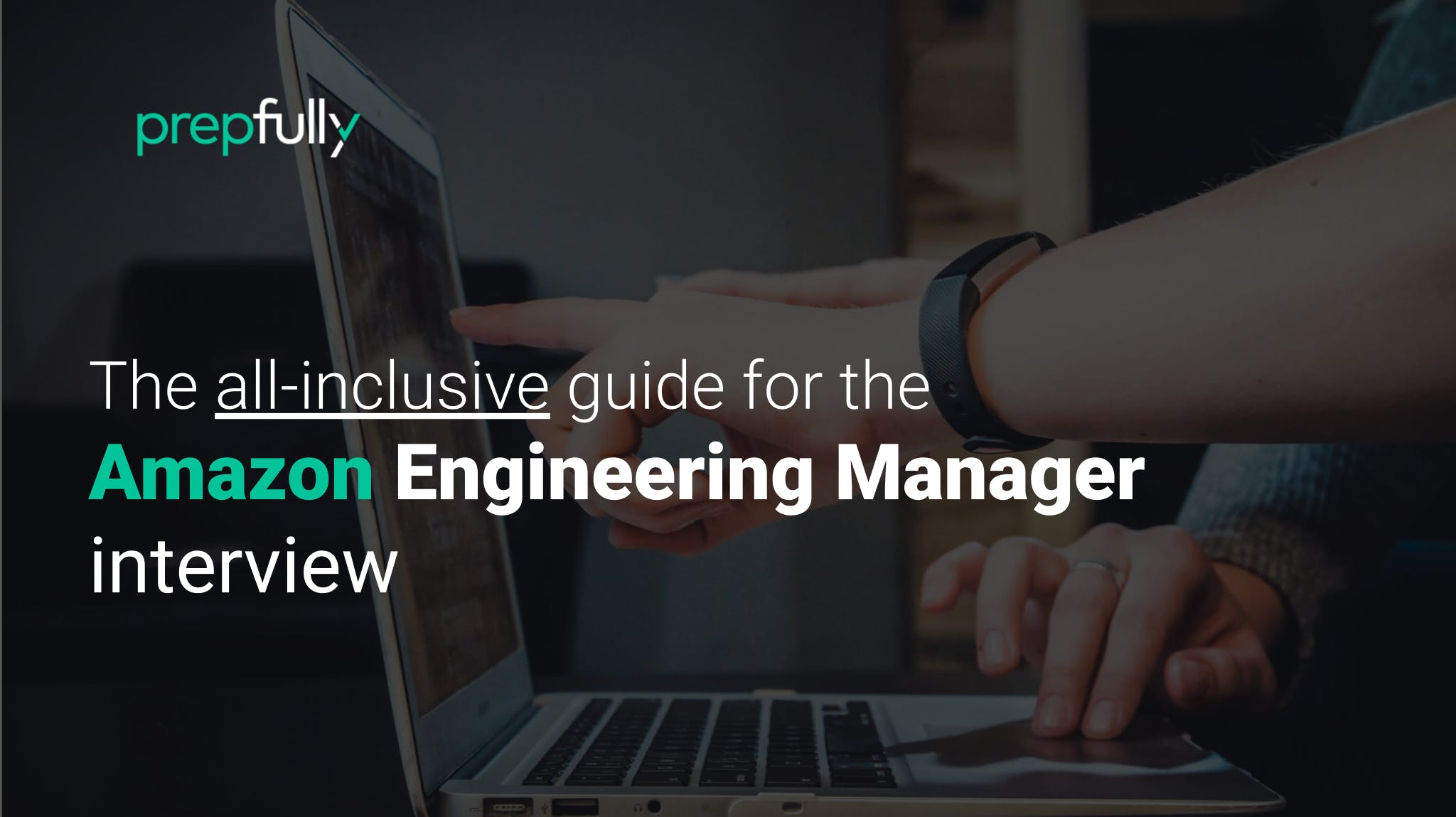 Interview guide for Amazon Engineering Manager