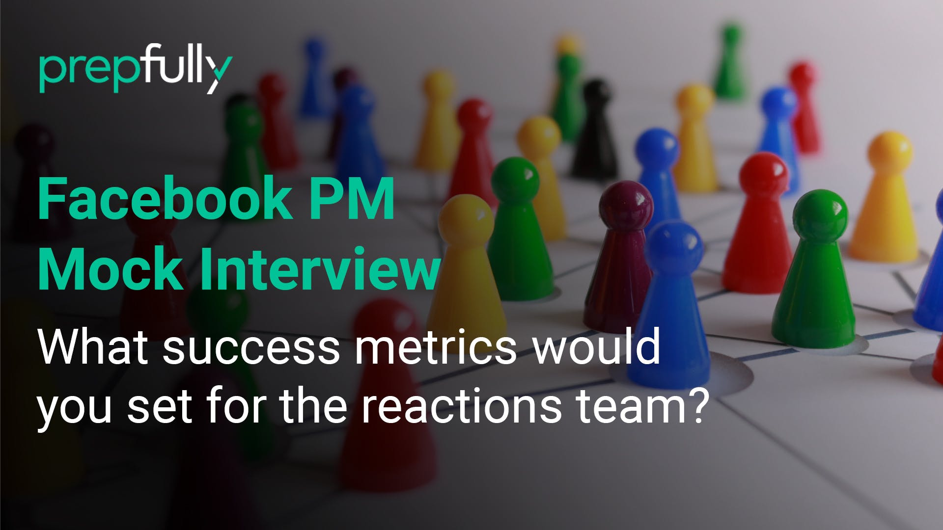 facebook-pm-interview-what-success-metrics-you-set-for-the-reactions-team