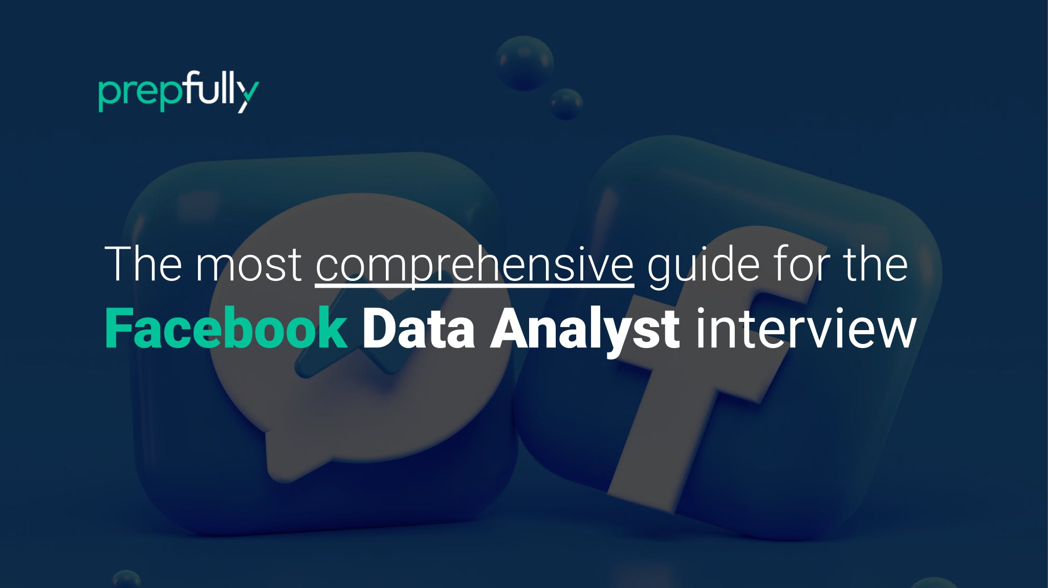 Interview guide for Facebook Data Analyst