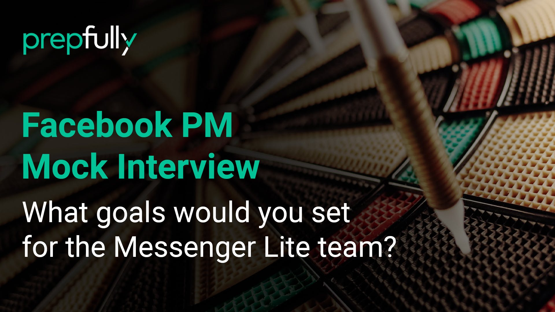FB-PM-Mock-interview-what-goals-would-you-set-for-the-messenger-lite-team