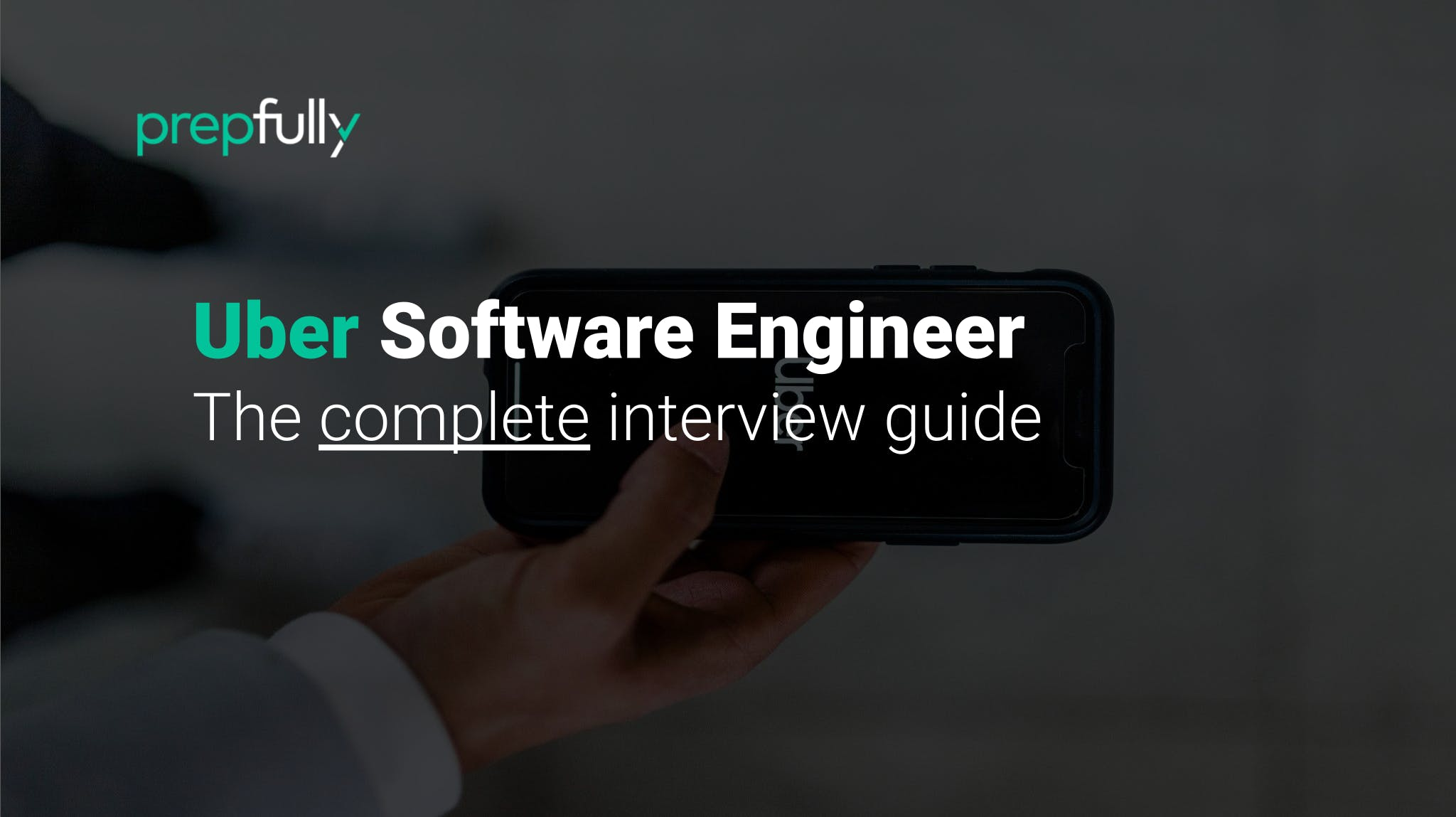Interview guide for Uber Software Engineer