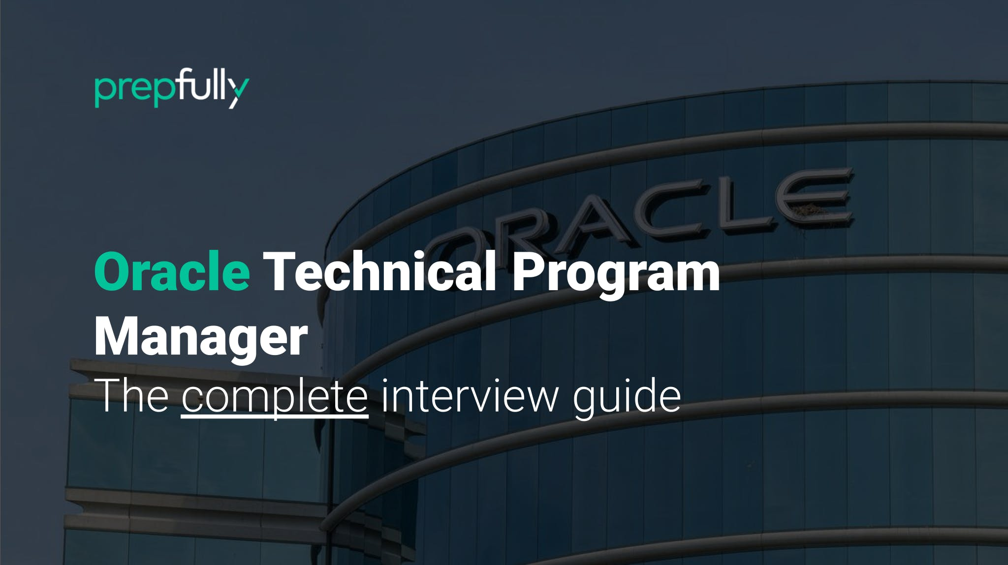 Interview guide for Oracle Technical Program Manager
