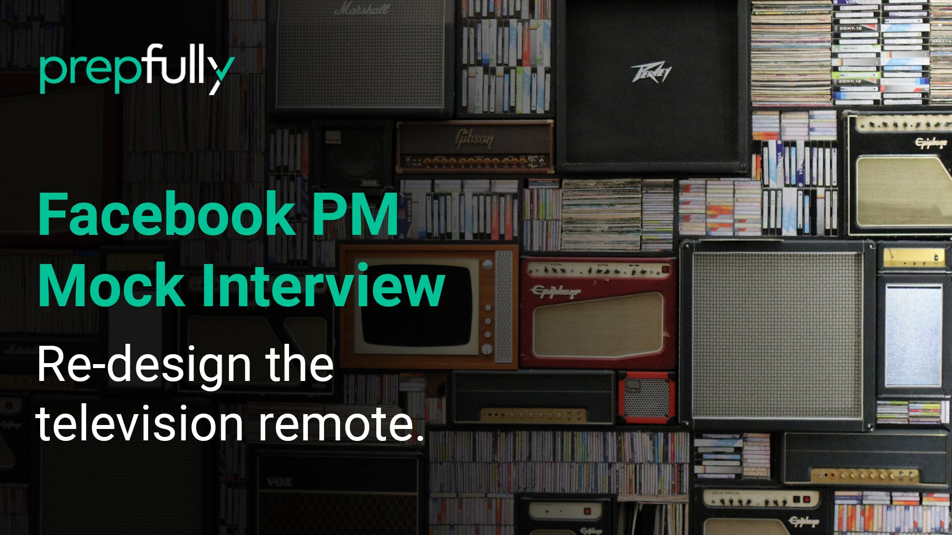 Facebook-PM-Interview-Redesign-the-television-remote