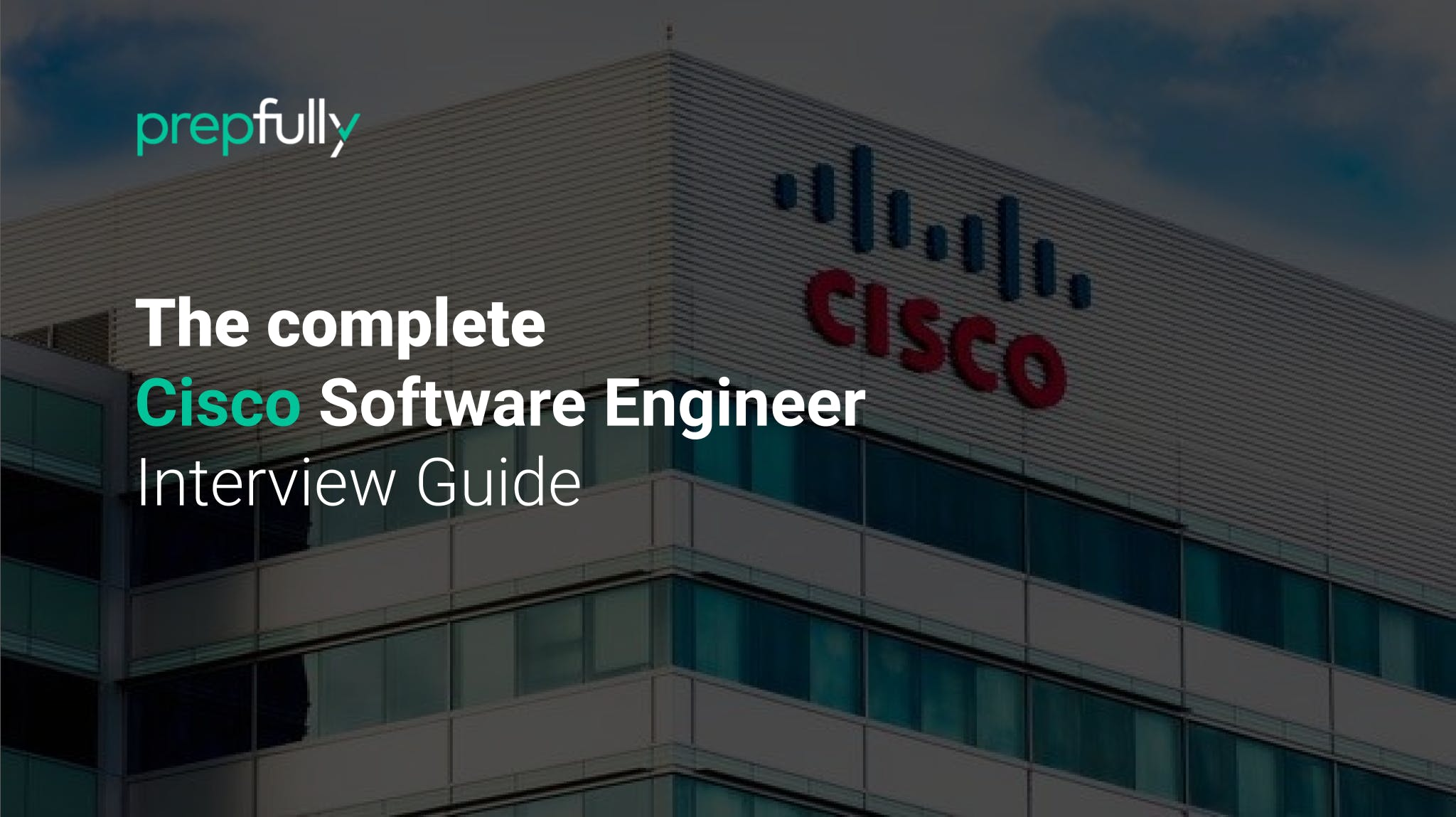 Interview guide for Cisco Software Engineer