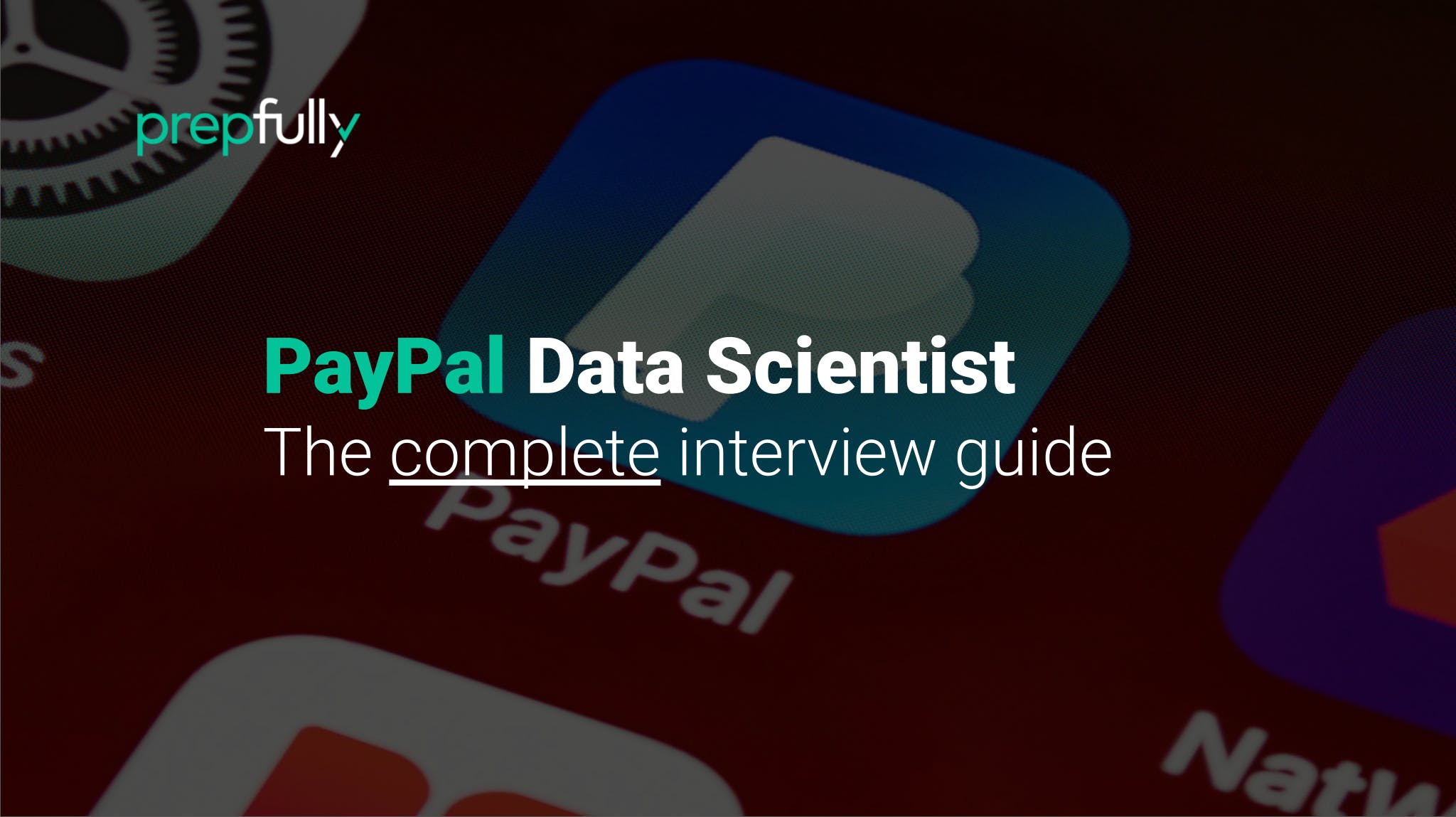 Interview guide for PayPal Data Scientist