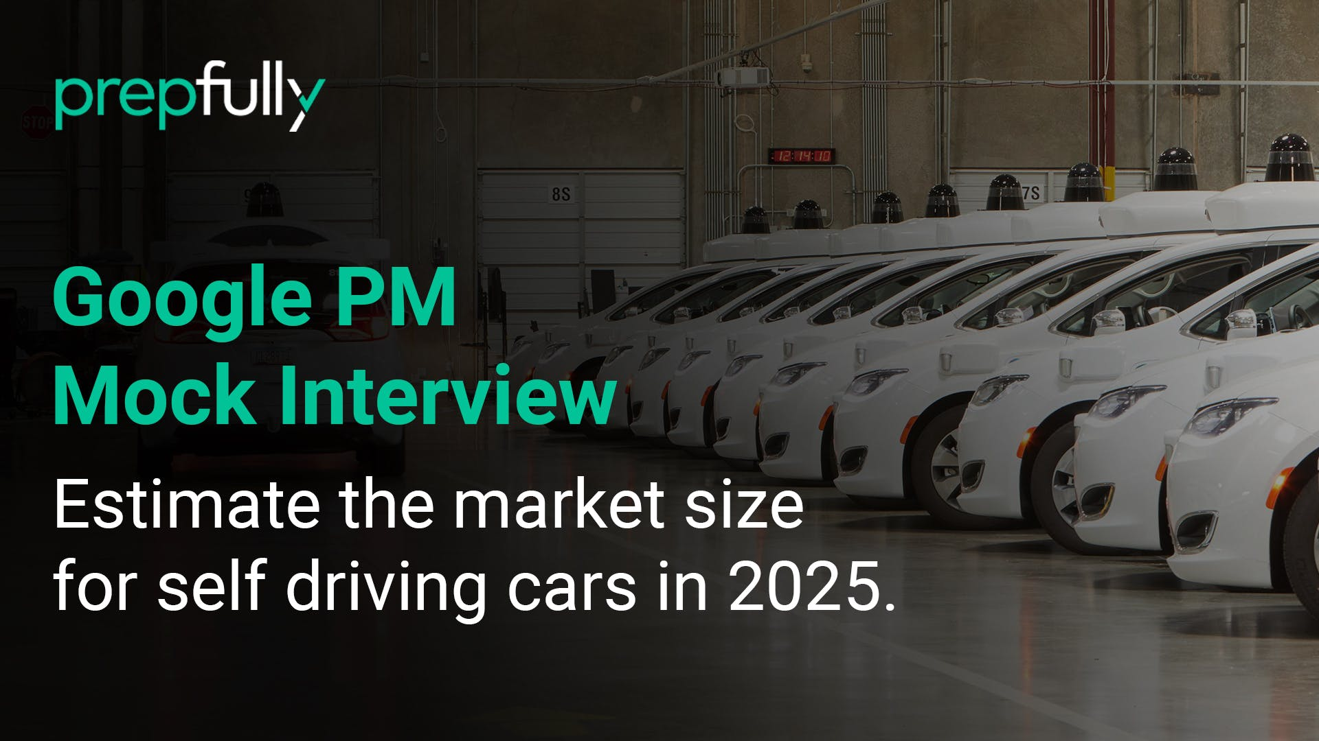 Estimate-the-market-size-for-self-driving-cars-in-2025