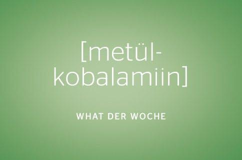 Methylcobalamin - What der Woche