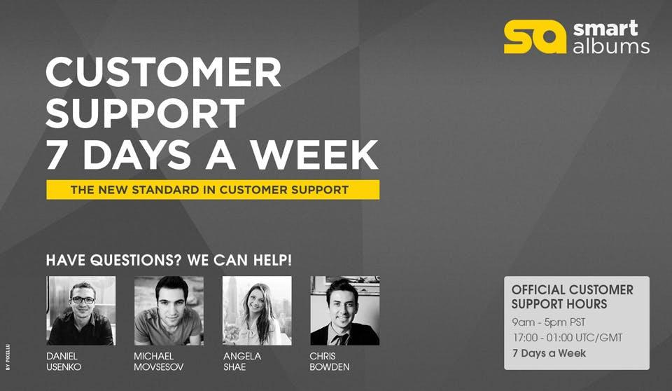 Customer service seven days a week