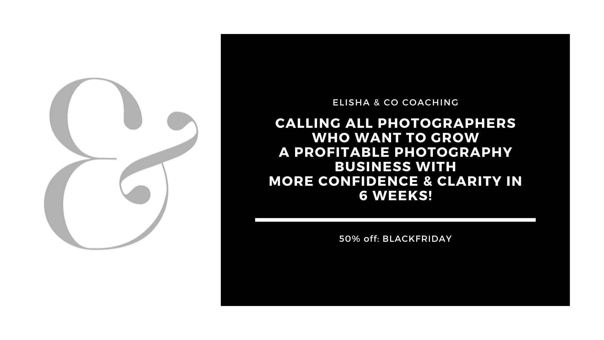 Elisha & Co Coaching Black Friday discount for photographers