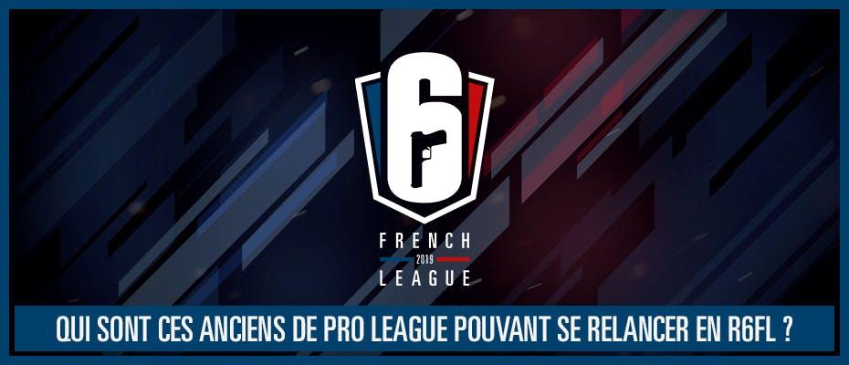 Qui sont ces anciens de Pro League pouvant se relancer en R6FL ?