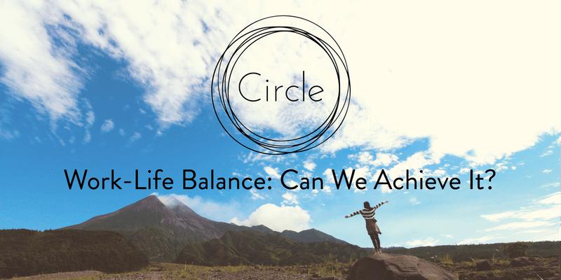 Work-Life Balance: Can We Achieve It?