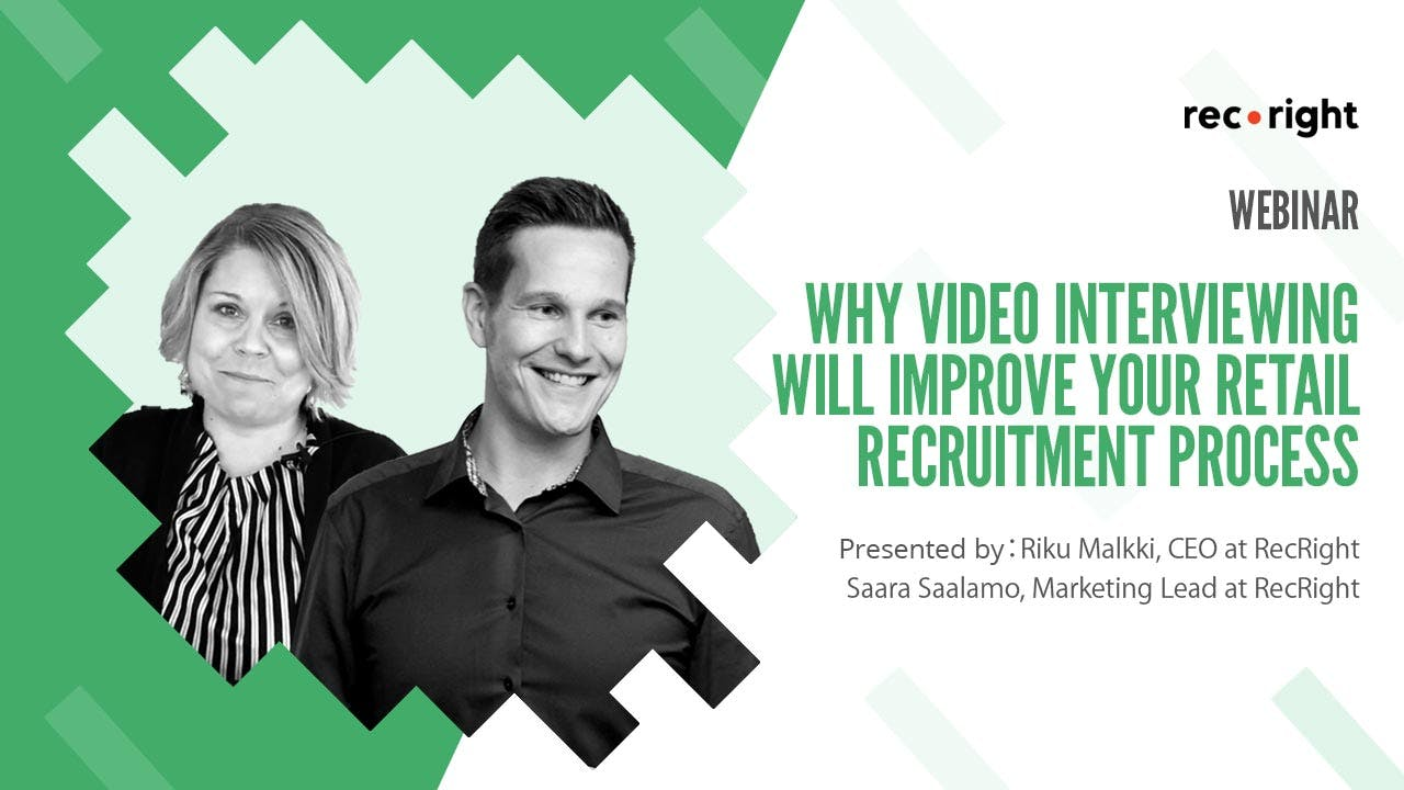 Why video interviewing will improve your retail recruitment process