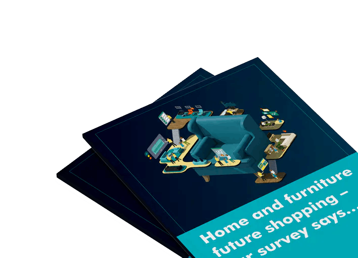 Download the free customer survey on the future of home and furniture shopping